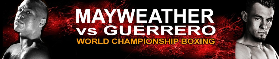mayweather vs Guerrero Live stream Highlights