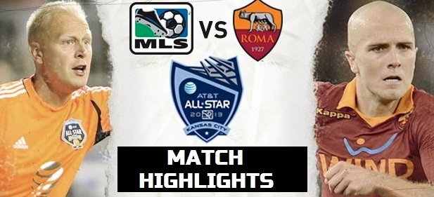 Roma vs MLS highlights Videos