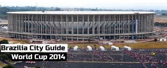 Brasilia World Cup 2014 fixtures and guide