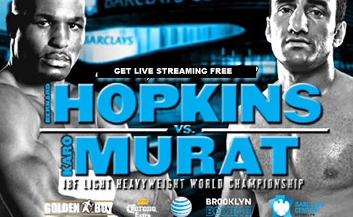 Hopkins vs Murat Live Stream