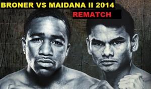 Broner vs Maidana II rematch dates 2014