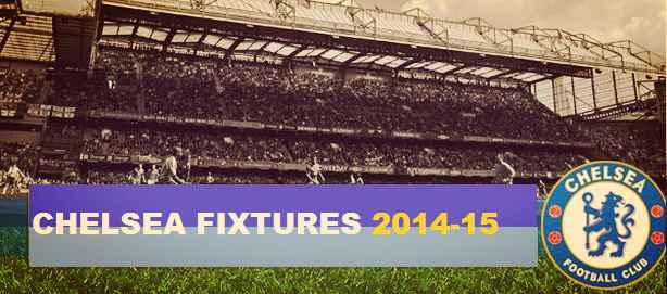 Chelsea fixtures 2014-15
