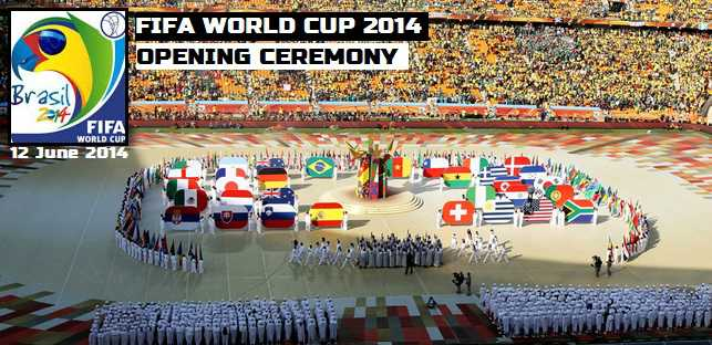 FIFA World cup opening ceremony 2014 details