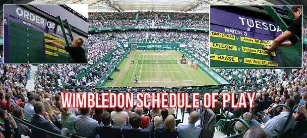 Wimbledon Schedule of Play