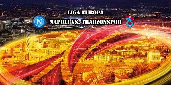 Napoli Vs Trabzonspor