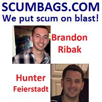 Brandon Ribak and Hunter Feierstadt screwed me over