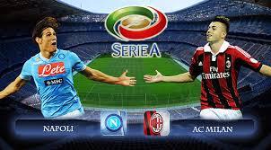 Napoli Vs AC Milan Live stream Italy Serie A 2015