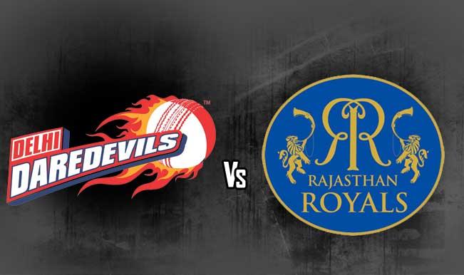 Rajasthan Royals (RR) Vs (DD) Delhi daredevils