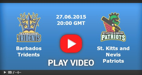 Barbados Tridents Vs St Kitts & Nevis Patriots