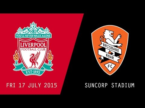 Brisbane VS Liverpool (Friendly)
