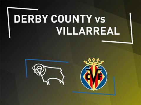 Villarreal Vs Derby County