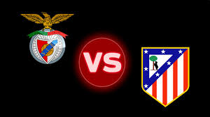 Atletico Madrid vs. Benfica