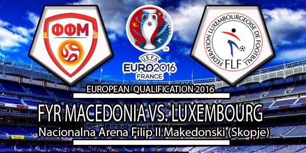 Luxembourg Vs FYR Macedonia