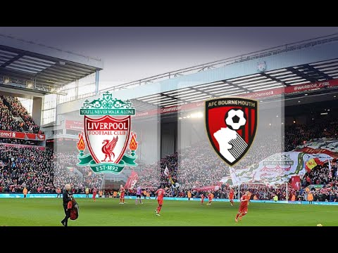 Liverpool Vs Bournemouth Live