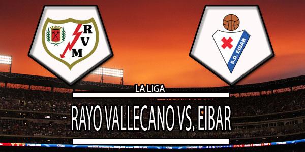 Eibar Vs Rayo Vallecano