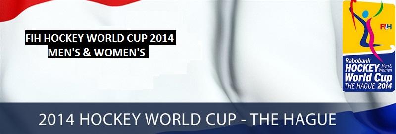 Men's Hockey World Cup 2014 Dates